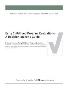 Early Childhood Program Evaluation: A Decision Maker's Guide