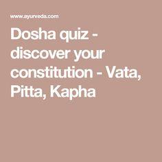 Dosha quiz - discover your constitution - Vata, Pitta, Kapha Dosha Quiz, New Year New Me, Pitta, Yoga Teacher Training, Yoga For Kids, Mindfulness Meditation, Yoga Flow, Natural Healing, Constitution