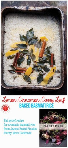 Fail proof baked basmati rice recipe, with aromatic lemon, cinnamon and curry leaf. From James Beard Award Finalist, Plenty More Cookbook. ~ http://steamykitchen.com