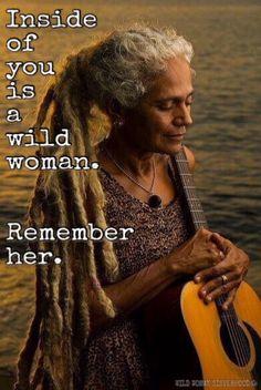 Inside of you is a wild woman. Remember her... WILD WOMAN SISTERHOODॐ #WildWomanSisterhood #wildwoman #wildwomanmedicine #EmbodyYourWildNature