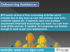 Outsourcing Assistance For more info, visit: http://www.iccs-bpo.com/