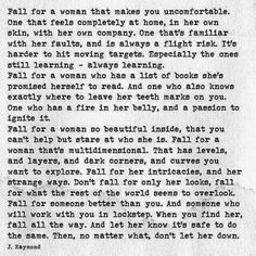 Fall for a woman that makes you uncomfortable...