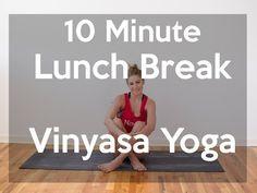 10 Minute Lunch Break Short Vinyasa Yoga Flow - YouTube