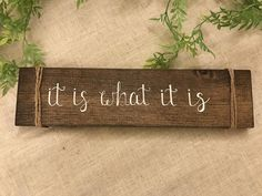 It is what it is wood sign positive mantra by AGSignsAndDesigns