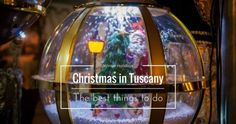 Culture Archives - My Travel in Tuscany Winter Holidays, Christmas Holidays, Christmas Bulbs, Famous Italian Songs, Things To Do, Good Things, Hot Springs, Go Shopping, New Movies