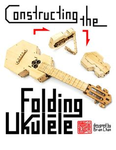 Picture of Constructing the Laser-cut folding ukulele