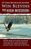 Free Kindle Book -   The High Missouri (Wild Rivers West)
