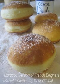 """Moroccan Cuisine Marocaine: """"Morocco Version"""" of French Beignets (Sweet Doughnuts or Donuts)/Version Marocaine du Beignets Sucrés!"""