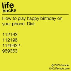 "all the numbers, then hit ""talk"" and the dial tones will play Happy Birthd… Press all the numbers, then hit ""talk"" and the dial tones will play Happy Birthday Press all the numbers, then hit ""talk"" and the dial tones will play Happy. Simple Life Hacks, Useful Life Hacks, Tips And Tricks, Makeup Tricks, The More You Know, Good To Know, 1000 Lifehacks, Things To Know, Just In Case"
