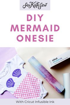 Mermaid Onesie DIY with Cricut Infusible Ink - see kate sew Project Mermaid, Mermaid Diy, Onesie Diy, Onesies, Cricut Tutorials, Sewing Tutorials, Diy Clothing, Easy Diy Projects, Baby Fever