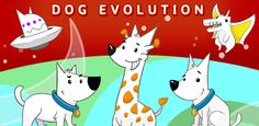 Dog Evolution ~ free game app download for Android