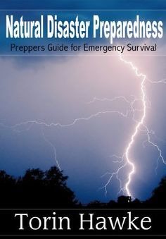 Natural Disaster Preparedness: Preppers Guide for Emergency Survival by Torin Hawke, http://www.amazon.com/dp/B00EH2R0RS/ref=cm_sw_r_pi_dp_bQfdsb1K303WW