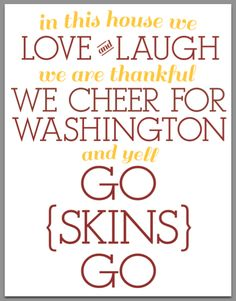 Washington Redskins Printable, Ever After, Happily..... In case I can convince the husband to hang this