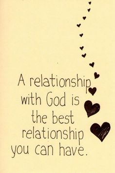 A relationship with God...