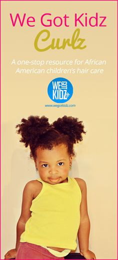 African American Children's Hair Care Guide #naturalhair #naturalkids #naturalhairkids