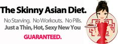 The Skinny Asian Diet - Lose 45 pounds in 60 days the easy healthy way!