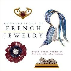 Masterpieces of French Jewelry: Amazon.co.uk: Judith Price: Books