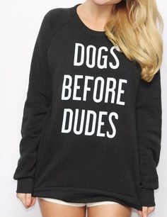 2016 Funny Femme Young Girls Sweatshirts DOGS BEFORE DUDES Printed Letters Women Black Long Sleeve Pullovers Sweatshirts  #Affiliate