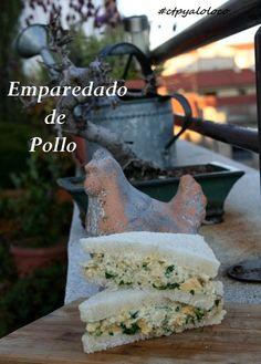 Con Tapas y a lo Loco: Emparedado de pollo
