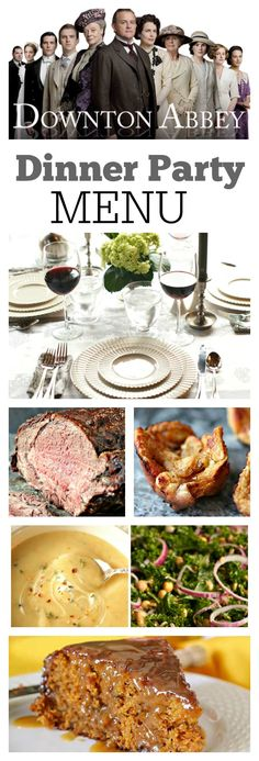Downton Abbey Dinner Party Menu A complete Downton Abbey Dinner Party Menu to help you and your friends celebrate the final season of Downton Abbey Recipes decor and tips on how to behave during this era included Dinner Party Decorations, Dinner Party Menu, Dinner Club, Dinner Themes, Themed Dinner Parties, Dinner Party Main Course, Birthday Dinner Menu, Party Party, Dinner Ideas
