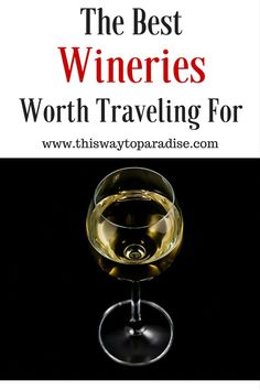 The best wineries wo