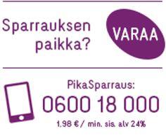 PikaSparraus vaikka heti! Luottamuksella nopeita neuvoja ja apua yrittäjäarkeesi. 0600 18 000 1,98 € / min sis. alv 24 %