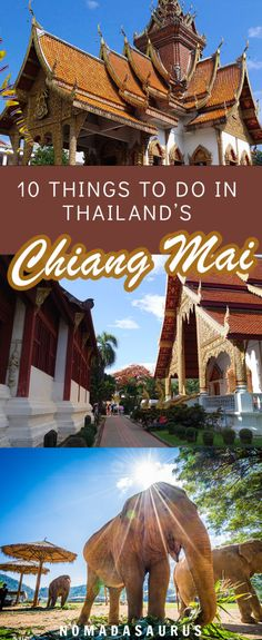 Chiang Mai is one of