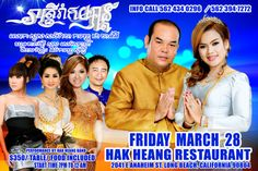 Sours Songvegcha , Chea Channy ,WITH  Khun Daravutey, Sours Seng Sabada , Sophe Sear, And Ham Vannak  FRIDAY MARCH 28th 2014. Dance Party At Cambodian Town Long Beach, California  for more info contact Hak Heang 562 434 0296