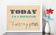 """Free Printable - I love this idea! """"Today I am a Rockstar  because ______"""" Just fill in daily when your child does something great (or have them fill it in). Just print, place in a frame and use a dry erase marker on the glass."""