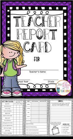 End of the Year: Teacher Report Card - This is a fun activity you can do with your students during the last week of school! Students are given the opportunity to grade their teacher. It's always fun to see the responses you get!