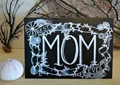 Mother's Day Card  Best Mom Ever  Chalkboard by Sugarbirdprints, $6.00  Chalkboard Art - Chalk Art - Hand Drawn