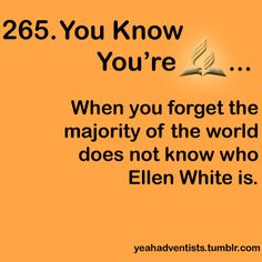 I randomly start talking about Ellen White and then wonder why people are confused. Adventist World, Seventh Day Adventist, Funny Christian Memes, Christian Humor, Happy Sabbath Images, Ellen White, Bible Study Plans, Wit And Wisdom, In Christ Alone