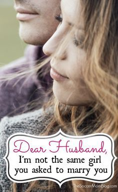 """""""Dear husband, I want to apologize. I'm not the same girl you asked to marry you years ago."""" Reflections on the journey of marriage."""