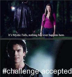 Vampire Diaries - challenge accepted