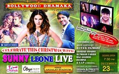 Chahak Productions - Bollywood Dhamaka: Sunny Leone to perform live @ Anjalay Stadium on 23rd December