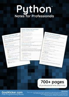 Python® Notes for Professionals book