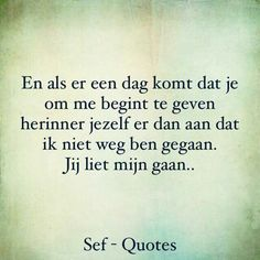 trendy ideas for quotes inspirational family sad Happy Quotes, True Quotes, Words Quotes, Bible Quotes, Funny Quotes, Sef Quotes, Dutch Quotes, Quote Backgrounds, Life Words