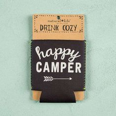 Happy Camper Can Cozy - Keep your drink cold and your hand cozy with our insulating neoprene cozies! They make awesome party favors or bridesmaid gifts� you can really never have too many cozies!