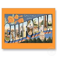 Greetings from California Postcards by feedmelinguini