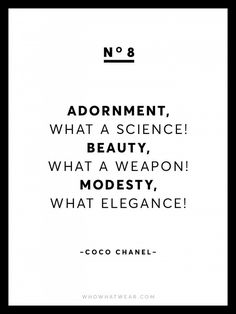 Known for her chic and empowering words of wisdom, we're sharing 13 rare Coco Chanel quotes because after all, she is the queen of fashion. Great Quotes, Quotes To Live By, Me Quotes, Funny Quotes, Inspirational Quotes, Motivational Quotes, Style Quotes, Quotable Quotes, Citation Coco Chanel