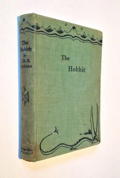 The Hobbit - J.R.R. Tolkien - First Edition 1937 - George Allen & Unwin If I every win the lottery...