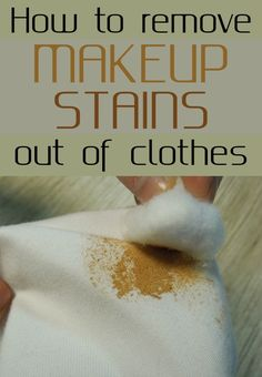 How to remove makeup stains from your clothes - CleaningDIY.net