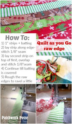 Quilt as you Go Raw Edge Technique-- so easy and I don't have to make it perfect because of the raw edge. Love it!
