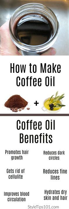 How to Make Coffee Oil 1 cup oil (olive, coconut) and coffee. Let sit 3-4 weeks