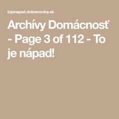 Archívy Domácnosť - Page 3 of 211 - To je nápad! Page 3