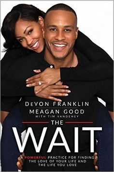 A Book Review on The Wait. By Megan Good and DeVon Franklin.