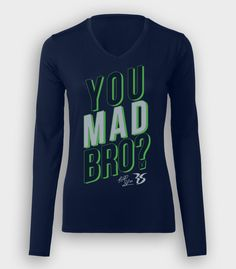 6c330cf7b488 You Mad Bro Women s Long Sleeve V-Neck Seahawks Game Day