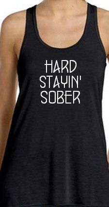 Hard Stayin' Sober  Flowy Racerback Tank Top  by SouthernCharme. Miranda Lambert Tank.