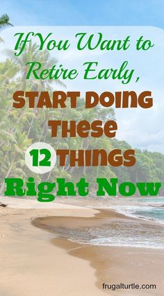 If you can implement some or all of the items on this list your journey to early retirement will be short and sweet. The hardest part is actually starting.