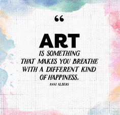 Art is happiness